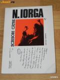 SCRISORI CATRE NICOLAE IORGA VOL 5 - 1916-1918 - EDITIE  DE PETRE TURLEA, Nicolae Iorga