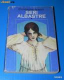 COSTACHE ANTON - SERI ALBASTRE VOL 1 EDITIA A 4-A