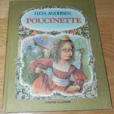 HANS CHRISTIAN ANDERSEN - POUCINETTE / DEGETICA text in limba franceza - Carte de povesti