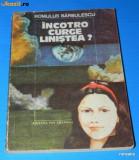 ROMULUS BARBULESCU - INCOTRO CURGE LINISTEA? Science fiction (02370 B