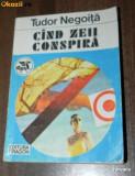TUDOR NEGOITA - CAND ZEII CONSPIRA. Science fiction