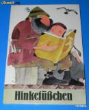 HINKEFUSCHEN - EIN SLOWAKISCHES MARCHEN. Carte pentru copii. in limba germana. Cu ilustratii (01149