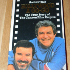ANDREW YULE - HOLLYWOOD A GO-GO. THE TRUE STORY OF THE CANNON FILM EMPIRE - Carte Cinematografie