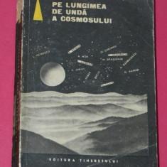 PE LUNGIMEA DE UNDA A COSMOSULUI. ANTOLOGIE SF ROMANIA. SCIENCE FICTION - Carte SF