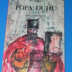 ION CREANGA - POPA DUHU SI ALTE POVESTIRI. CARTE CU ILUSTRATII - Carte de povesti