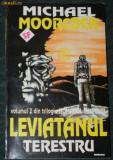 2 carti MICHAEL MOORCOCK - LEVIATANUL TERESTRU. AMIRALUL VAZDUHULUI. SCIENCE FICTION
