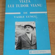 VASILE LUNGU - VIATA LUI TUDOR VIANU - Biografie