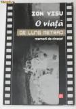 ION VISU - O VIATA DE LUNG METRAJ. MEMORII DE CINEAST, Alta editura