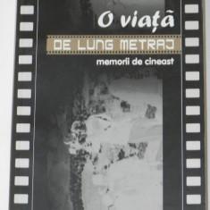ION VISU - O VIATA DE LUNG METRAJ. MEMORII DE CINEAST - Carte Cinematografie