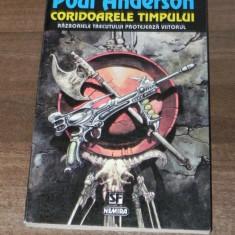 POUL ANDERSON - CORIDOARELE TIMPULUITIMPULUI colectia nautilus sf nemira nr 65 - Carte SF