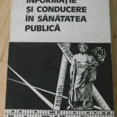 DR ALEXANDRU PESCARU - INFORMATIE SI CONDUCERE IN SANATATEA PUBLICA