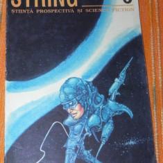 REVISTA STRING - STIINTA PROSPECTIVA SI SCIENCE FICTION NR 5. SF. Liviu radu