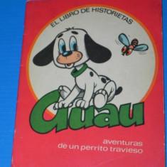 NOBILESCU GEORGE ZARAFU - ham intamplarile unui catel / GUAU IN SPANIOLA (A344) - Carte de povesti