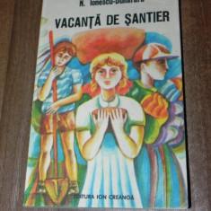 N IONESCU-DUNARARU - VACANTA DE SANTIER
