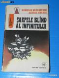 ROMULUS BARBULESCU GEORGE ANANIA - SARPELE BLAND AL INFINITULUI. science fiction