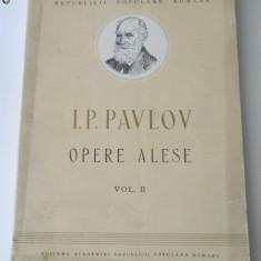 I. P. PAVLOV - OPERE ALESE VOL. 2