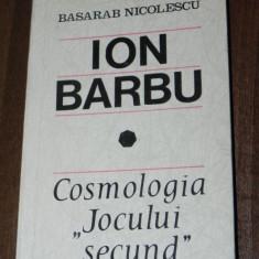 BASARAB NICOLESCU - ION BARBU. COSMOLOGIA JOCULUI SECUND, CARTE CU AUTOGRAF