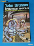 JOHN BRUNNER - RABDAREA TIMPULUI. NAUTILUS SF NEMIRA, NR 41, SCIENCE FICTION
