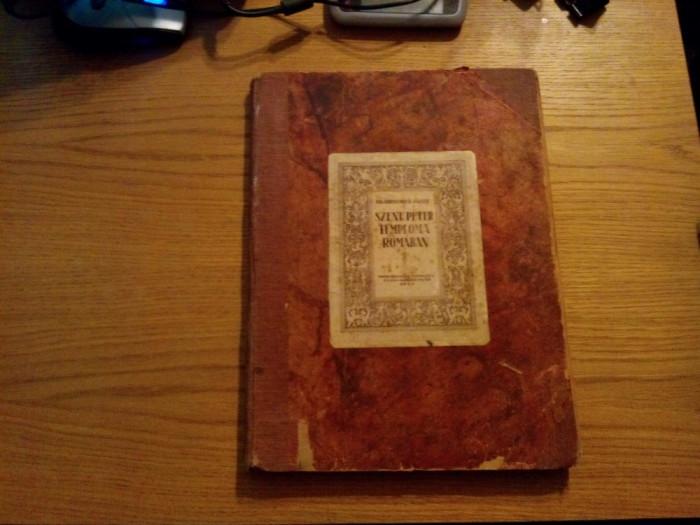 SZENT PETER TEMPLOMA ROMABAN - Hirschler Jozsef - Cluj-Kolozsvar, 1927, 181 p.