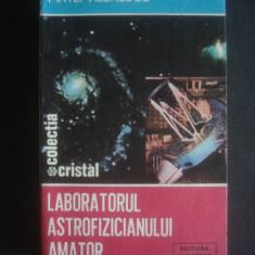 MATEI ALEXANDRU - LABORATORUL ASTROFIZICIANULUI AMATOR, Alta editura