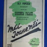 PARTITURA INTERBELICA * MAI IOANE,MAI ! ( CANTEC ROMANESC ) DE ION VASILESCU