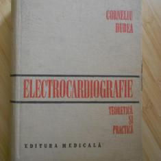 CORNELIU DUDEA--ELECTROCARDIOGRAFIE - TEORETICA SI PRACTICA - Carte Cardiologie