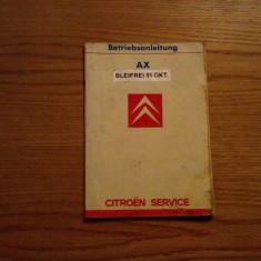 BETRIEBSANLEITUNG AX BLEIFREI 91 OKT - Citroen Service - 1967, 56 p.