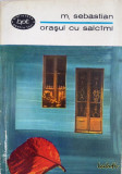 Mihail Sebastian - Orasul cu salcimi