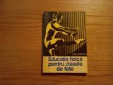 EDUCATIA FIZICA PENTRU CLASELE DE FETE * Indrumator Metodic - E. Simionescu