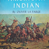 OLIVER LA FARGE A PICTORIAL HISTORY OF THE AMERICAN INDIAN - Istorie
