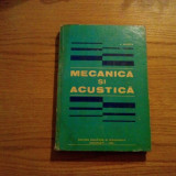 MECANICA SI ACUSTICA - Anatolie Hristev - 1982, 349 p. - Carti Mecanica
