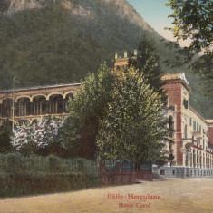 HERCULANE, BAILE HERCULANE, HOTEL CAROL - Carte Postala Oltenia dupa 1918, Necirculata, Printata