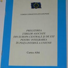 PREGATIREA TARILOR ASOCIATE DIN EUROPA DE EST PENTRU INTEGRAREA IN PIATA UNIUNII, Alta editura