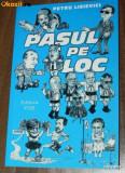 PETRU LISIEVICI - PASUL PE LOC. ELEMENTE DE PATOLOGIE A TRANZITIEI, Alta editura