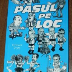 PETRU LISIEVICI - PASUL PE LOC. ELEMENTE DE PATOLOGIE A TRANZITIEI - Carte Politica