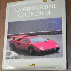 JEAN FRANCOIS MARCHET, PETER COLTRIN - LAMBORGHINI COUNTACH. in limba franceza - Carti auto