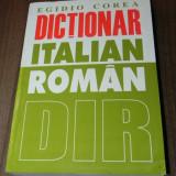 EGIDIO COREA - DICTIONAR ITALIAN -ROMAN. EDITIA A 2-A