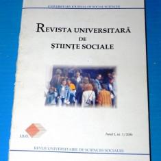 REVISTA UNIVERSITARA DE SOCIOLOGIE. nr. 1 / 2004 istorie. politica. pedagogie - Carte Sociologie