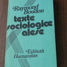 RAYMOND BOUDON - TEXTE SOCIOLOGICE ALESE - Carte Sociologie, Humanitas