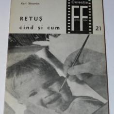 KARL SUTTERLIN - RETUS - CAND SI CUM. COLECTIA FOTO FILM nr 21 - Carte Fotografie