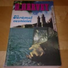 H. HERVEY - TARAMUL VESNICIEI - Roman dragoste