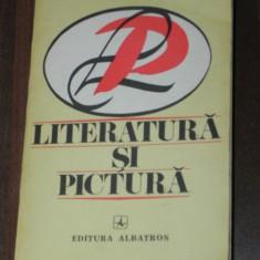 LITERATURA SI PICTURA. FILE DIN ISTORIA CRITICII DE ARTA DIN ROMANIA - Carte Istoria artei