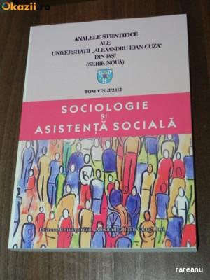 analele stiintifice ale universitatii alexandru ioan cuza din iasi - serie noua - tom 5, nr 2 / 2012 SOCIOLOGIE SI ASISTENTA SOCIALA foto