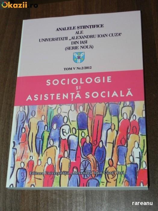 analele stiintifice ale universitatii alexandru ioan cuza din iasi - serie noua - tom 5, nr 2 / 2012 SOCIOLOGIE SI ASISTENTA SOCIALA