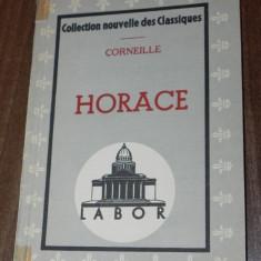 CORNEILLE - HORACE - TEATRU IN LIMBA FRANCEZA - editie interbelica