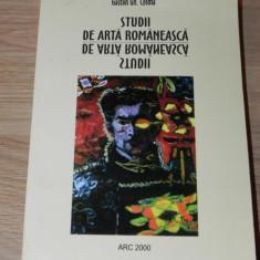 GASTON GH COSMA - STUDII DE ARTA ROMANEASCA - Carte Istoria artei