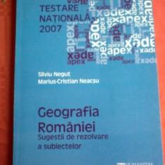 NEGUT, NEACSU - teste de geografie GEOGRAFIA ROMANIEI. SUGESTII DE REZOLVARE - Carte Geografie, Humanitas