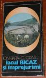 ION BARA, C GRASU - LACUL BICAZ SI IMPREJURIMI (76467, Alta editura