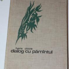 HANS CLOOS - DIALOG CU PAMANTUL - Carte Geografie