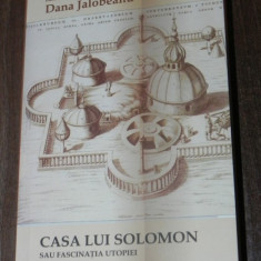 CASA LUI SOLOMON SAU FASCINATIA UTOPIEI STIINTA RELIGIE SI POLITICA IN ANGLIA - Istorie